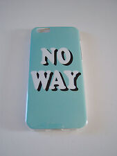 PHONE CASE FOR IPHONE 5 'NO WAY ' SILICONE/RUBBER/GEL £2.89 FREE P&P