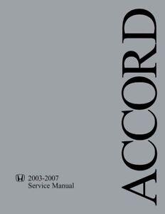 2003 2005 2007 4 cylinder only Honda Accord Shop Service Repair Manual
