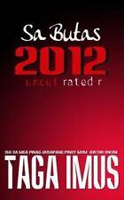 Sa Butas Ser.: Sa Butas 2012 : (Tagalog Gay Story) by Taga Taga Imus (2014,...