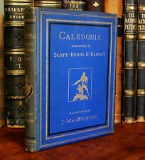 Caledonia Described by Scott Burns & Ramsay, Illustrated by J. MacWhirter 1878