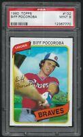 1980 Topps Biff Pocoroba Atlanta Braves #132 PSA 9 MINT SET BREAK
