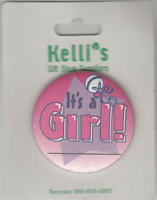 "It's A Girl Birth Announcement Button Pin, 2"" x 2"", New, Pin Back"
