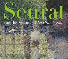 Seurat and the Making of <i>La Grande Jatte</i>