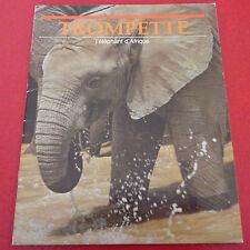 Rare Soft Cover French Book Trompette L'éléphant d'Afrique !