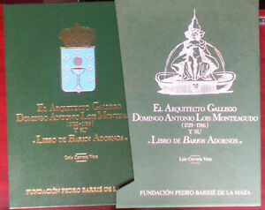 ARQUITECTO GALLEGO DOMINGO ANTONIO LOIS MONTEAGUDO Y SU LIBRO DE VARIOS ADORNOS