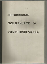 Ortschronik von Biskupitz Oberschlesien (Stadt Hindenburg), Hrsg. G Blaszyk