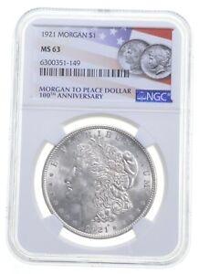 1921 MS63 Morgan Silver Dollar NGC 100th Anniversary Label Philadelphia *0777