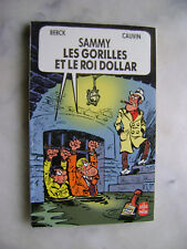 BERCK - Sammy les gorilles et le roi dollars - Livre de poche BD