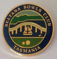 Beltana Tasmania Bowling Club Badge Rare Vintage (K10)