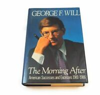 The Morning After; George Will; Signed / Inscribed; First Edition
