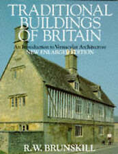 TRADITIONAL BUILDINGS OF BRITAIN: AN INTRODUCTION TO VERNACULAR ARCHITECTURE., B