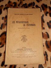 LES MESAVENTURES DE PATEMBOIS - Comédie-bouffe en 3 actes - A. Robbe, L. Burdy
