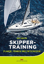 Skippertraining Planen Führen Entscheiden Segeln Boot Ratgeber Training Buch