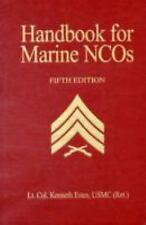 Handbook for Marine NCO's, 5th Edition by Estes USMC (Ret.), Lt. Col. Kenneth W