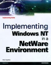 Implementing Windows Nt in a Netware Environment (Implementing Series) by Capel