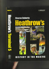 HEATHROW TERMINAL 5 - AIRPORT HISTORY IN THE MAKING - 2008