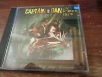 Captain Dan And The Scurvy Crew ‎– Rimes Of The Hip Hop Mariners CD 2007 RARE