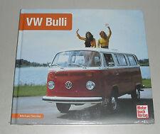 Schrader Typen Chronik VW Bus / Transporter T2 T2a T2b 1967 - 1979 Bildband