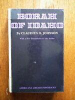 Borah of Idaho by Claudius O. Johnson