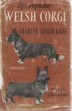 WELSH CORGI (POPULAR) Cardigan & Pembroke Charles Lister-Kaye **GOOD COPY**