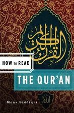 How to Read: How to Read the Qu'ran 0 by Mona Siddiqui and Simon Critchley (2008