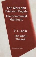 THE COMMUNIST MANIFESTO / THE APRIL THESES - MARX, KARL/ ENGELS, FRIEDRICH/ LENI