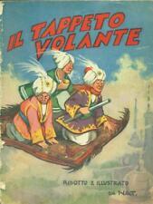 IL TAPPETO VOLANTE PRIMA EDIZIONE NAT S.A.C.S.E. 1939