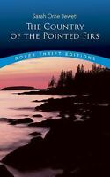 The Country of the Pointed Firs (Dover Thrift Editions) by Sarah Orne Jewett