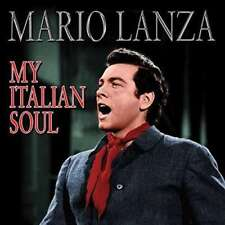 Lanza Mario - My Italian Soul NEW CD