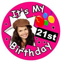 21st BIRTHDAY BIG BADGE (IT'S MY 21st BIRTHDAY) - PERSONALISED, AGE, PHOTO - NEW