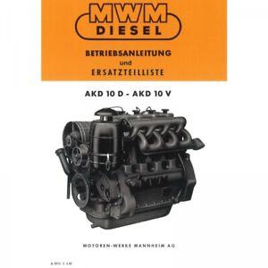 MWM Dieselmotor AKD10 D und V Traktor Betriebsanleitung und Ersatzteilliste