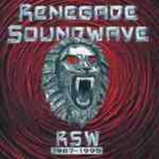 Renegade Soundwave - 1987-1995 (NEW CD)