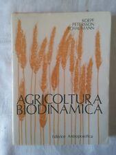 Agricoltura biodinamica - Koepf - Petersson - Schaumann - Ed. Antroposofica