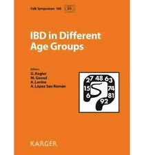 Ibd in Different Age Groups: Falk Symposium 168, Madrid, March 2009. Reprint Of: