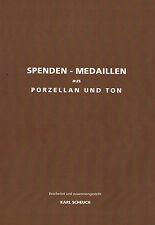 Scheuch: Katalog Spenden Medaillen aus Porzellan und Ton, neuwertig einwandfrei