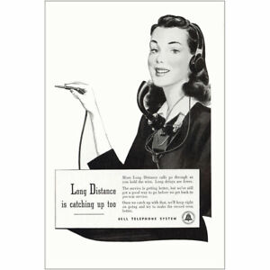 1946 Bell Telephone: Long Distance is Catching Up Vintage Print Ad