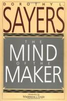 The Mind Of The Maker: By Dorothy L. Sayers