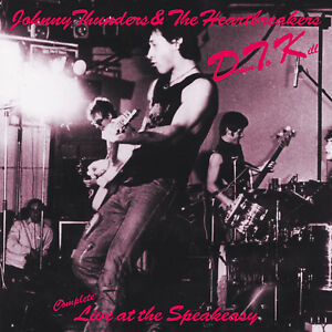 Johnny Thunders & the Heartbreakers 'D.T.K.- Complete live at Speakeasy 1977' CD