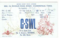 Old QSL from Len A Rothery Scholes Rd Birkby Huddersfield Yorks G-SWL 15/1/1950