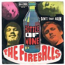 "THE FIREBALLS BOTTLE OF WINE / AIN'T THAN RAIN 7"" 45 GIRI"