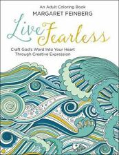 Live Fearless : An Adult Coloring Book by Margaret Feinberg (2016, Paperback)