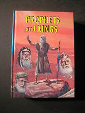 The Story of PROPHETS AND KINGS Captivity and Restoration of Israel E G White