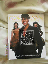 Fashion Gok Wan How to look good naked HB Book