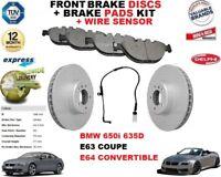 FOR BMW 650 635D E63 E64 FRONT BRAKE DISCS SET + DISC PADS KIT + WIRE SENSOR