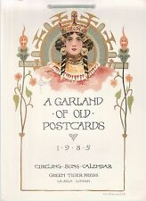 "1985  CALENDAR FEATURING ""A GARLAND OF OLD POSTCARDS"""