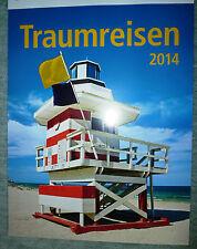 schöner Kalender 2014 Traum Reisen Urlaub Wandkalender