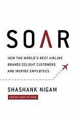 SOAR - NIGAM, SHASHANK/ SHARPE, MATTHEW (CON) - NEW HARDCOVER BOOK