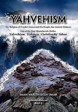Yahvehism by Imam Warith-Deen Umar (2011, Paperback)