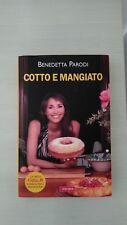 Libro cucina Cotto e mangiato di Benedetta Parodi