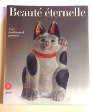 BEAUTE ETERNELLE art traditionnel japonais livre Skira
